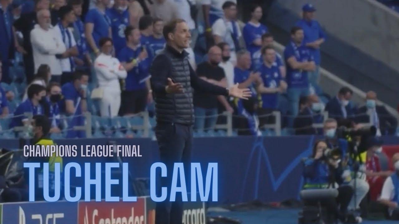 Download FULL Tuchel Cam | Champions League Final (Chelsea vs Man City)