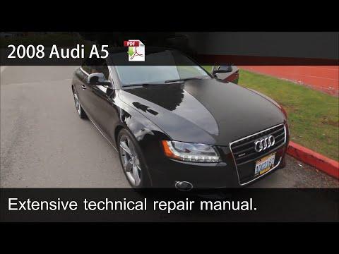2008 2009 2010 Audi A5 - Technical Repair Manual