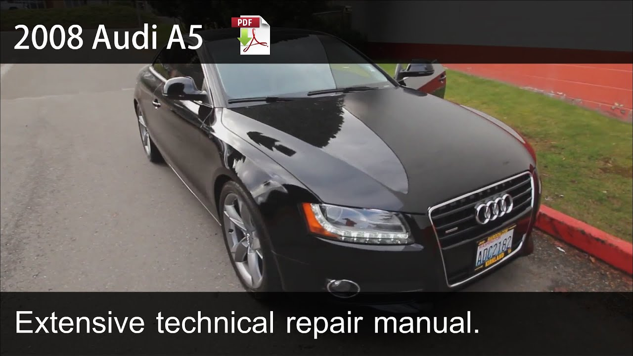 2008 2009 2010 audi a5 technical repair manual youtube solutioingenieria