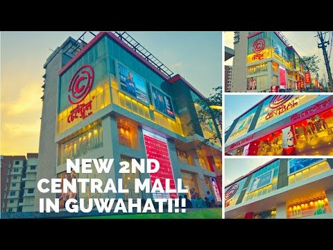New Mall In Guwahati 2018 (Guwahati Central)  2nd Central Mall in the City | India
