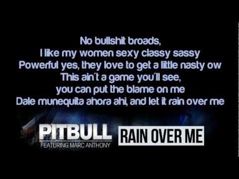 Rain Over Me lyrics by Pitbull - original song full text ...