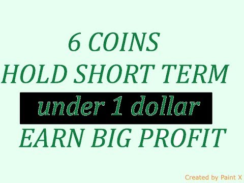 6 coins hold for short term and earn big profit