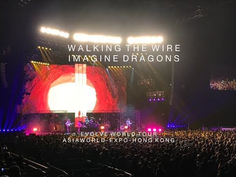 Walking the Wire - Imagine Dragons -...