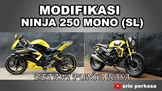 modifikasi ninja 250 SL - Betawi Punya Rasa
