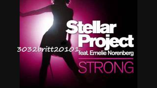 Stellar Project - Strong (Feat. Emelie Norenberg) (Radio Edit)