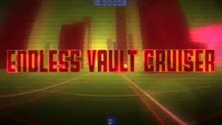 Endless Vault Cruiser