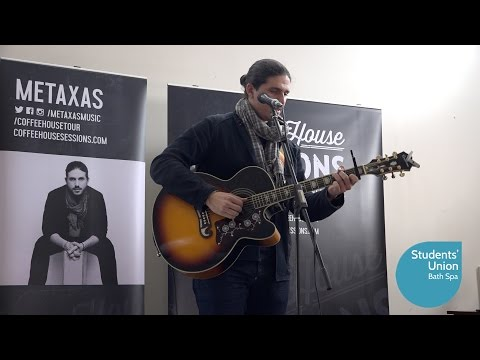 Metaxas - Coffee House Sessions - Bath Spa - 12th October 2016