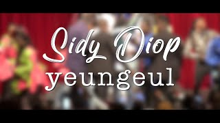 Sidy Diop YEUNGEUL clip officiel