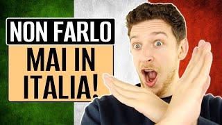 10 Cose Da Non Fare In Italia! | Imparare l'Italiano