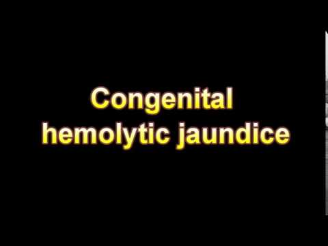 What Is The Definition Of Congenital hemolytic jaundice ...