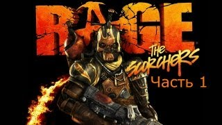 RAGE The Scorchers DLC прохождение часть 1