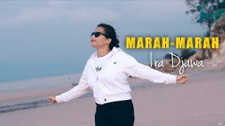 Lagu Terbaru 2021 || MARAH- MARAH || Ira Djawa || Official MV