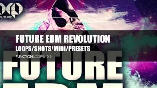 FUTURE EDM REVOLUTION - Sample Pack | EDM Loops, Samples, MIDI , Presets for Sylenth