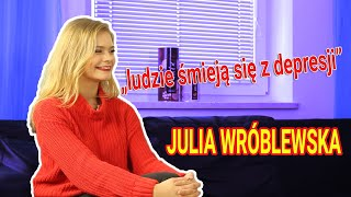 Julka Wróblewska o blaskach i cieniach sławy