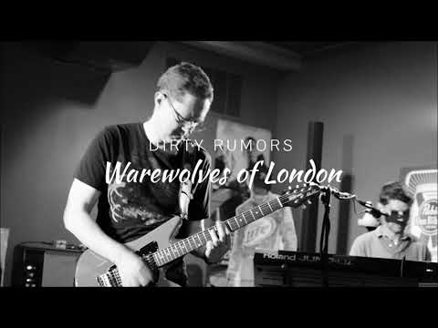 Warewolves of London - Dirty Rumors