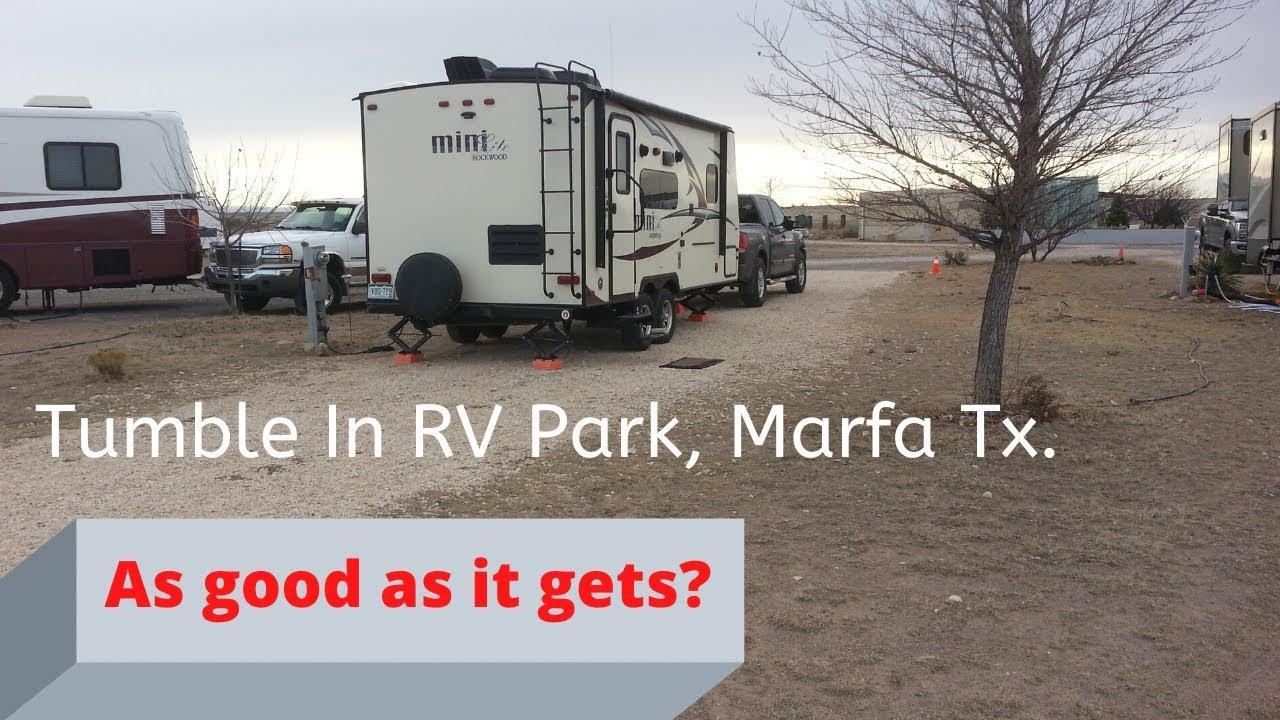 Tumble In RV Park review. Marfa Texas. - YouTube