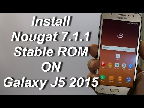 Install Stable Nougat 7.1.1 Stable ROM On Galaxy J5 2015(English)