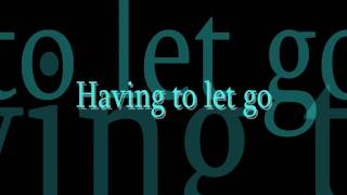 Play Having To Let Go