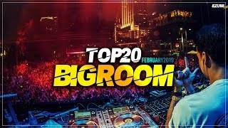 Sick Big Room Drops February 2019 [Top 20] EZUMI
