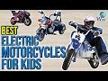 10 Best Electric Motorcycles For Kids 2017