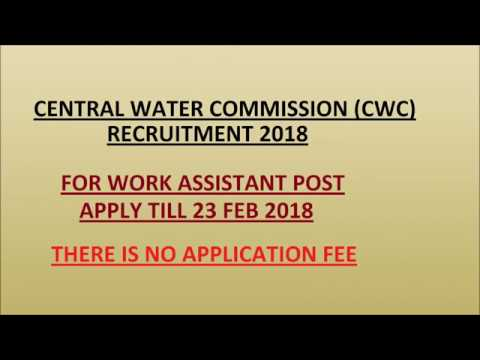 Central Water Commission (CWC) Recruitment 2018 || For Skilled Work Assistant (SWA) Post ||