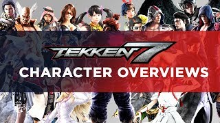 Tekken 7 Character Overviews