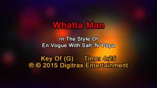 En Vogue & Salt-N-Pepa - Whatta Man (Backing Track)