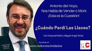 Vender o Morir. Esta es la Cuestión. Con Antonio del Hoyo y Ezequiel Martí en Radiocreactividad.es