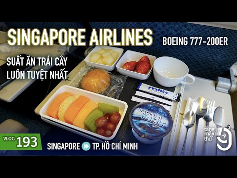 [M9] #193: Chưa Bao Giờ Thất Vọng Với Suất ăn Singapore Airlines | Suất ăn Trái Cây | Yêu Máy Bay
