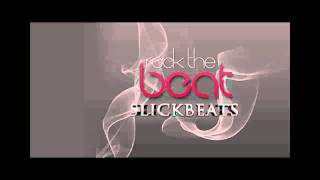 Slick Beats - Rock The Beat