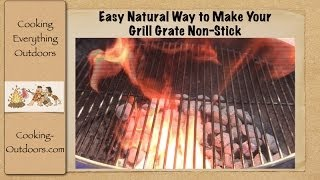 Easy Natural Way To Make Your Grill Grate Non-stick