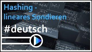 07_Algorithmen&Datenstrukturen || Hashing - lineares Sondieren