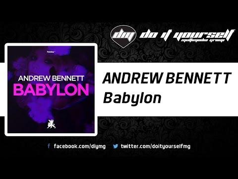 ANDREW BENNETT - Babylon [Official]