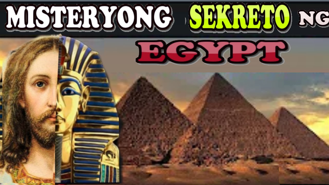 Misteryosong SEKRETO Ng Sinaunang Egypt | Sekreto Ng Sinauang Egypt |Misteryosong Sekreto| Egypt