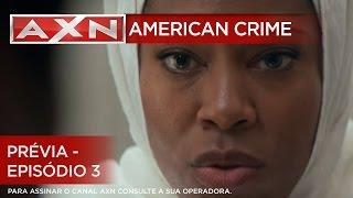 AXN | American Crime - Prévia - Episódio 3