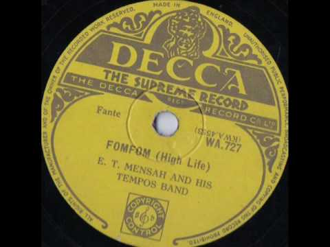 FomFom - ET Mensah & HIs Tempos Band Ghana 1950's High Life