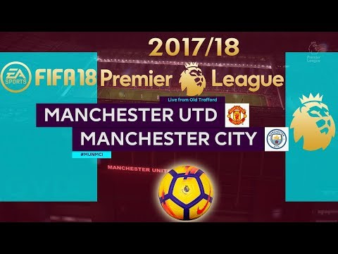 FIFA 18 Manchester United vs Manchester City | Premier League 2017/18 | PS4 Full Match