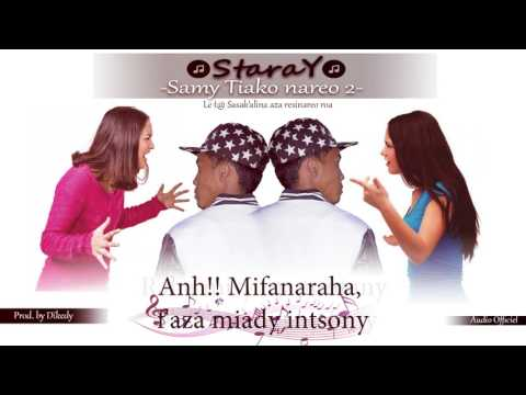 StaraY - Samy tiako nareo roa (Audio/Lyrics Officiel) Nouveauté gasy 2017