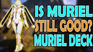 PARAGON IS MURIEL STILL A GOOD SUPPORT? MURIEL DECK