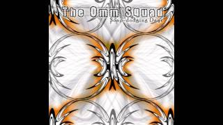 The Omm Squad - Paralytic (Hippycrite Mix) [Soap-Dodging Days] / Tempest Recordings