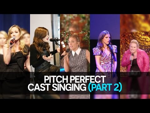 Pitch Perfect Cast Singing (part 2)