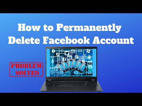 How to Permanently Delete Facebook Account