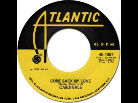 COME BACK MY LOVE - The Cardinals [Atlantic 1067] 1955 * Doo-Wop