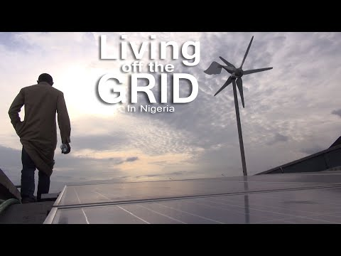 Living off The Grid In Nigeria