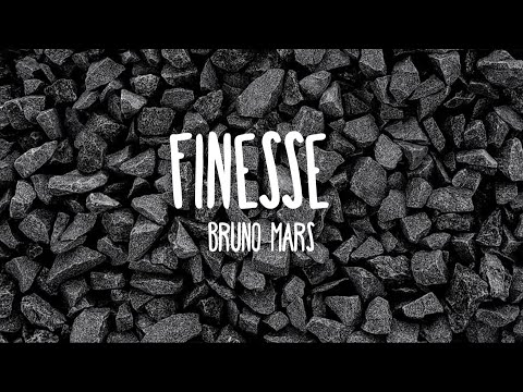 Finesse - Bruno Mars (Lyrics)