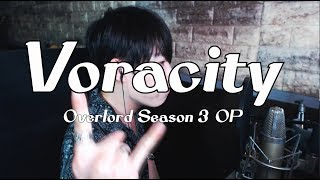 VORACITY - Overlord Season 3 OP Full Cover by RU