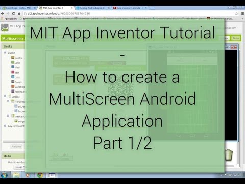 Tutorial - Create MultiScreen App with Android App Inventor - Part 1