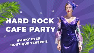 KraskatitaPro Tenerife #1 /HARD ROCK CAFE  PARTY, SMOKY EYES, BOUTIQUE TENERIFE