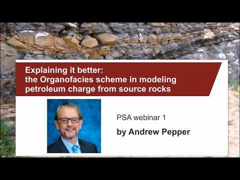 PSA webinar 1: A. Pepper - source rock organofacies