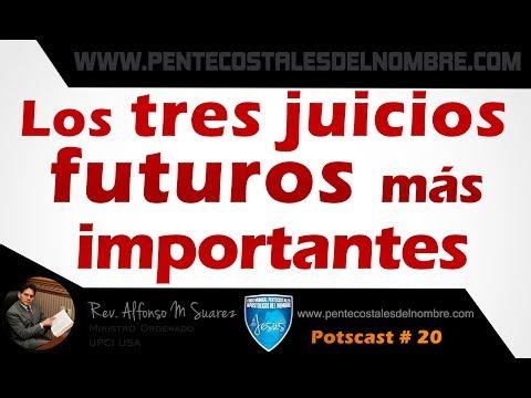Los tres juicios futuros más importantes - PostCast # 21